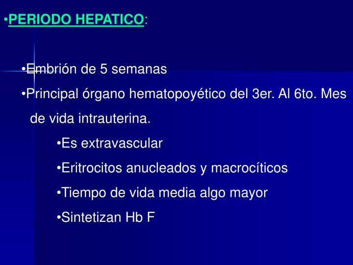 PERIODO HEPATICO