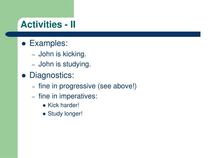 Activities - II