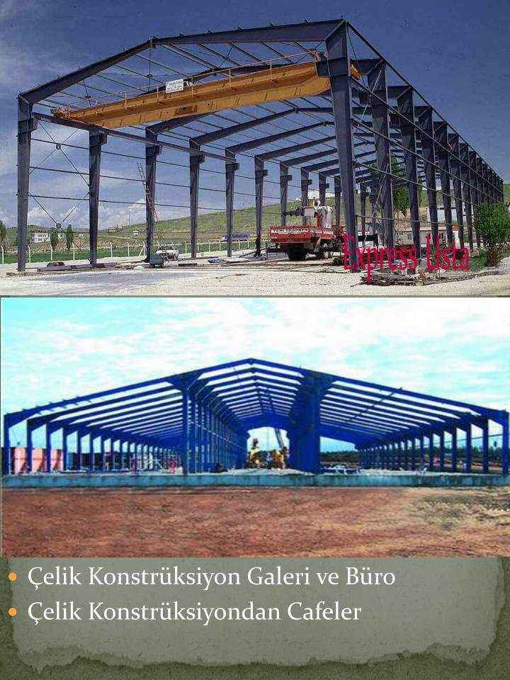Çelik Konstrüksiyondan Fabrikalar