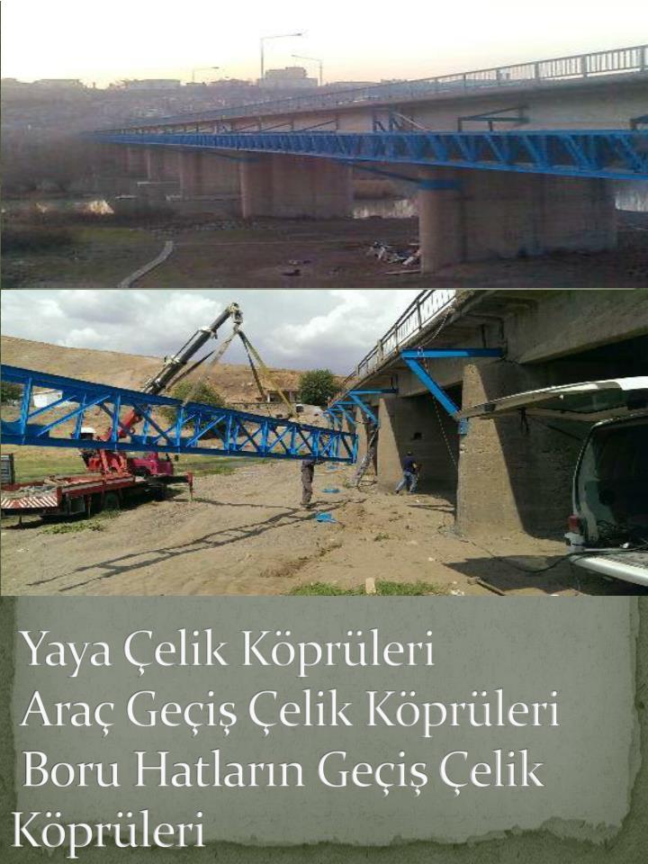 Yaya Çelik Köprüleri