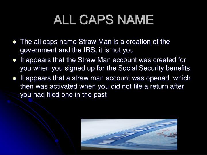 ALL CAPS NAME