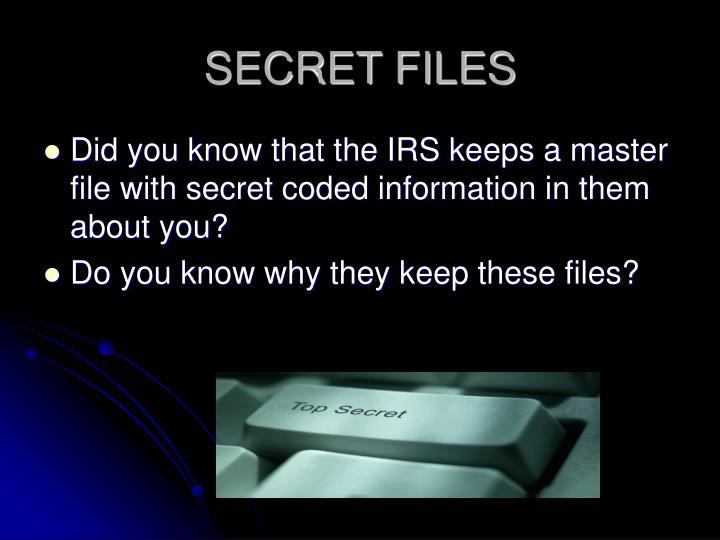 Secret files