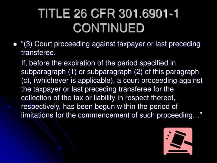 TITLE 26 CFR 301.6901-1