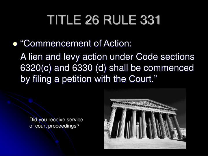 TITLE 26 RULE 331