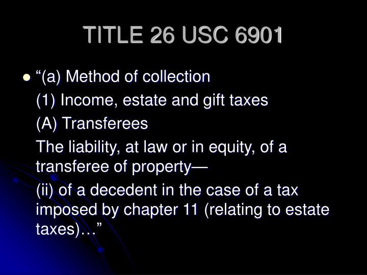 TITLE 26 USC 6901