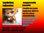 lugubrious adjective