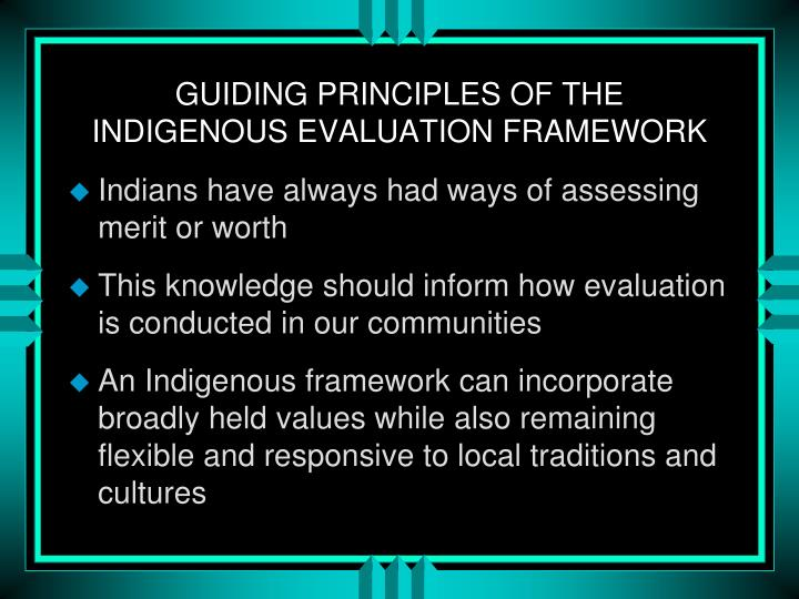 Guiding principles of the indigenous evaluation framework
