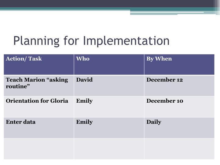 Planning for Implementation
