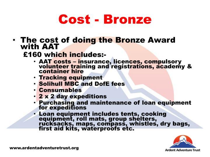 Cost - Bronze