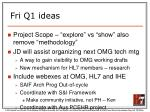 fri q1 ideas