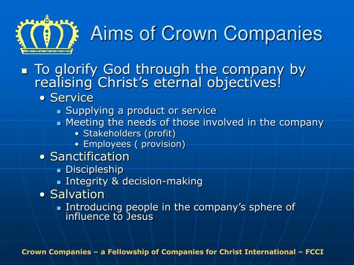 Aims of Crown Companies