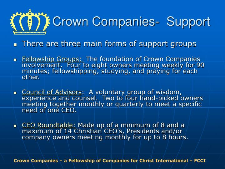 Crown Companies-  Support