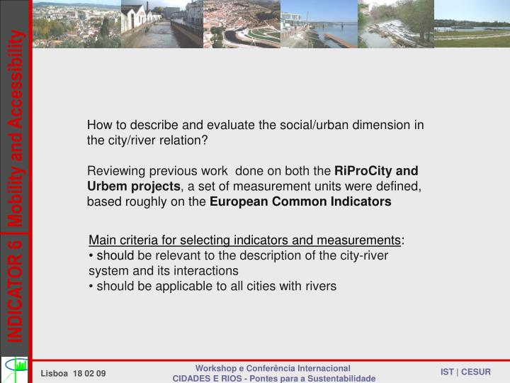How to describe and evaluate the social/urban dimension in the city/river relation?