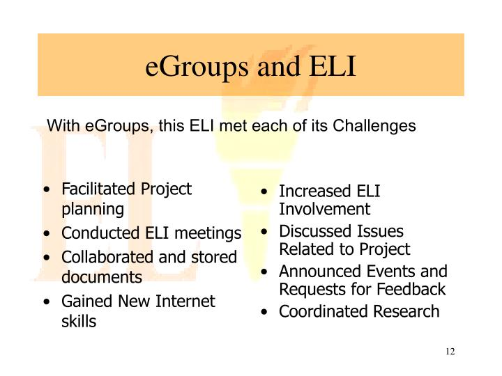 Increased ELI Involvement