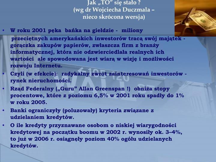 W roku 2001 pęka  bańka na giełdzie -  miliony