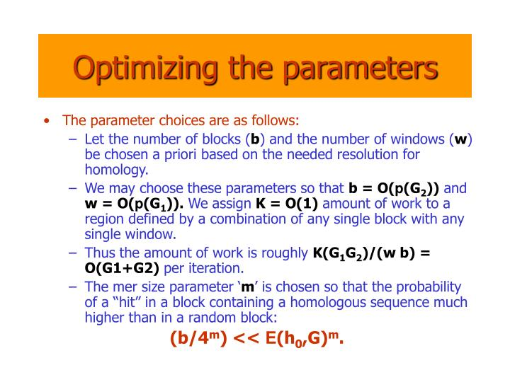 Optimizing the parameters