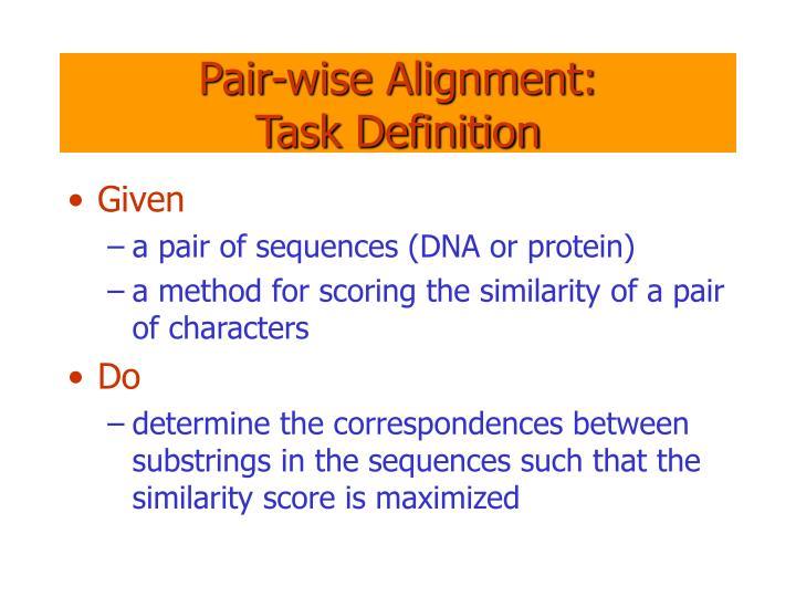Pair-wise Alignment: