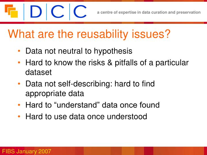 What are the reusability issues?