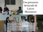 una presencia destacada de laicos misioneros