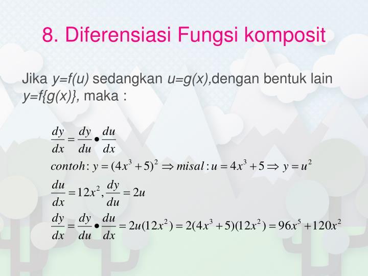 8. Diferensiasi Fungsi komposit