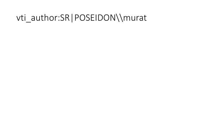 Vti author sr poseidon murat