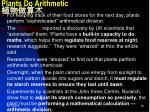 plants do arithmetic