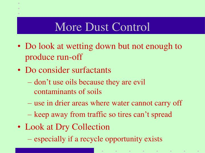 More Dust Control