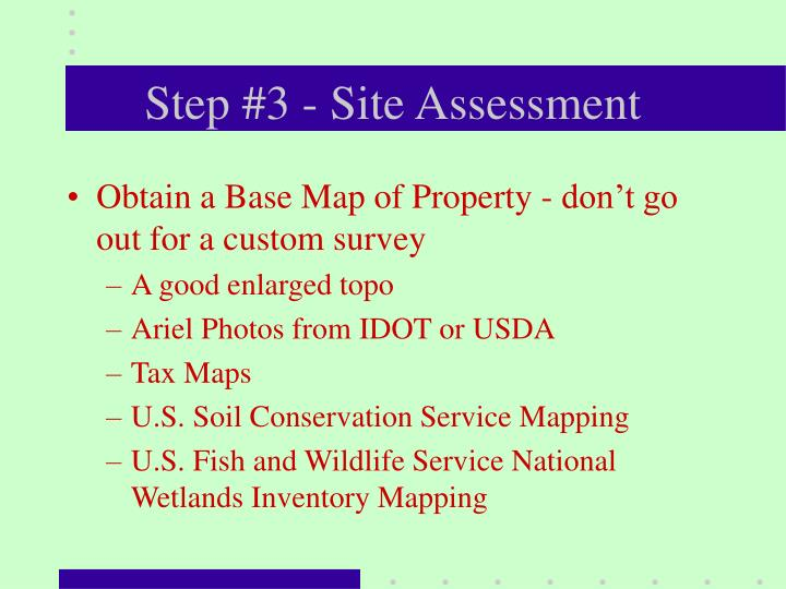 Step #3 - Site Assessment