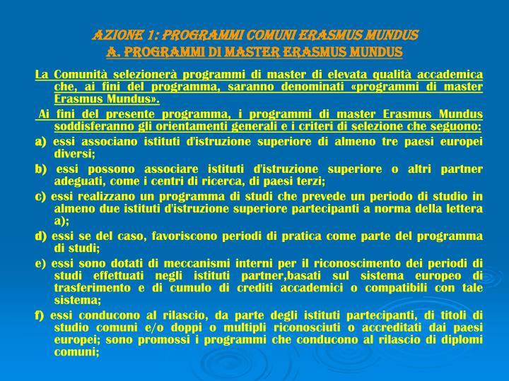 AZIONE 1: PROGRAMMI COMUNI ERASMUS MUNDUS