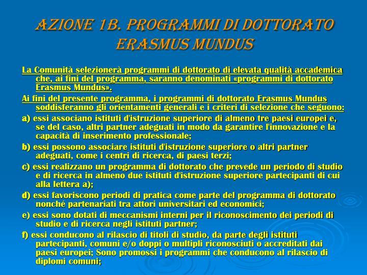 AZIONE 1B. PROGRAMMI DI DOTTORATO ERASMUS MUNDUS