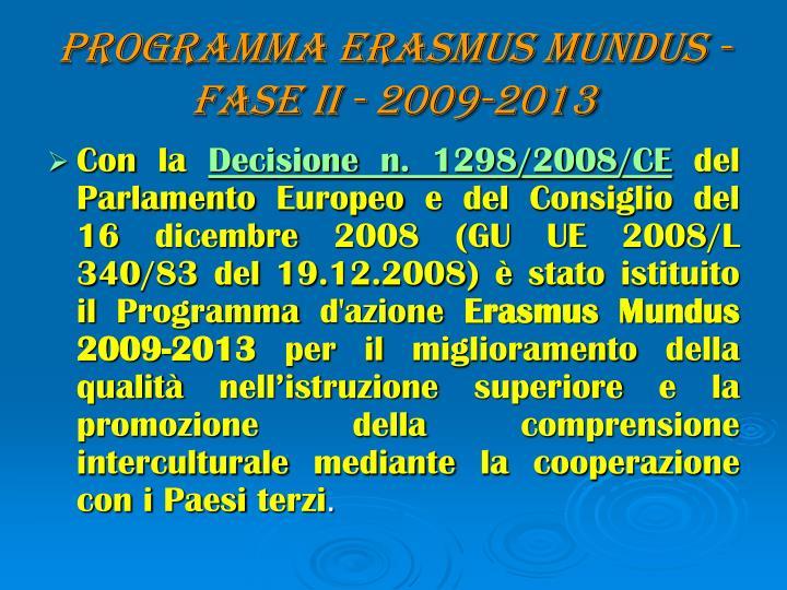 Programma erasmus mundus fase ii 2009 2013