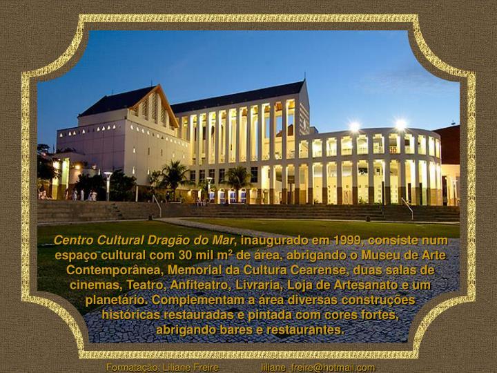 Centro Cultural Dragão do Mar
