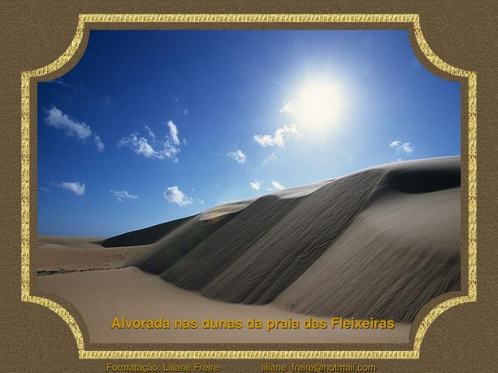 Alvorada nas dunas da praia das Fleixeiras
