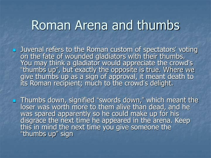 Roman Arena and thumbs