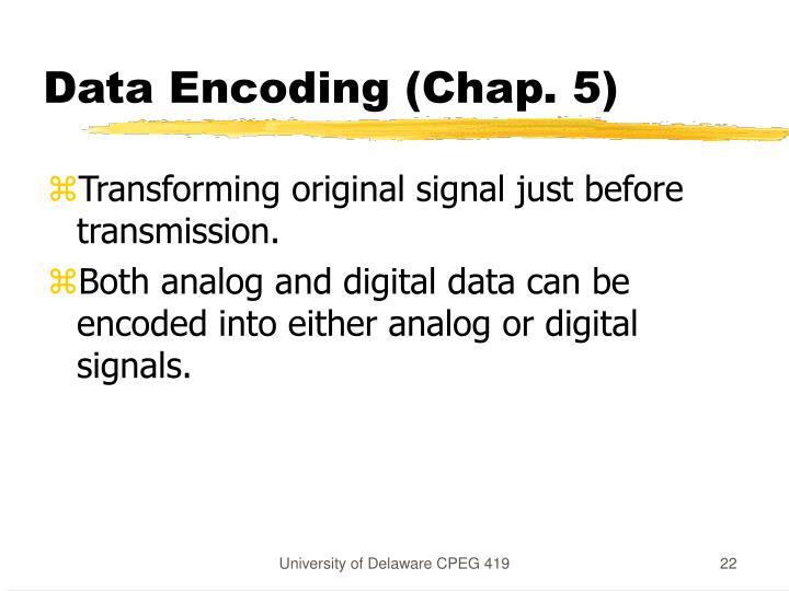 Data Encoding (Chap. 5)