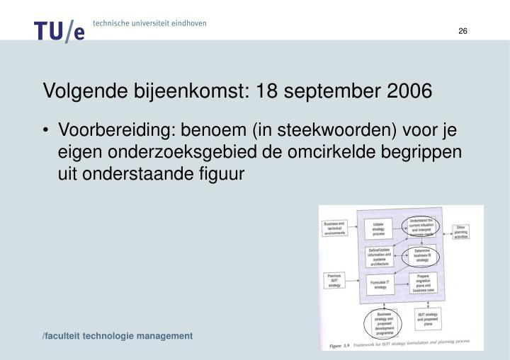 Volgende bijeenkomst: 18 september 2006