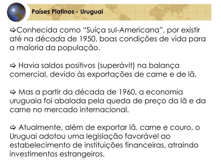 Países Platinos - Uruguai