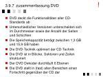 3 9 7 zusammenfassung dvd