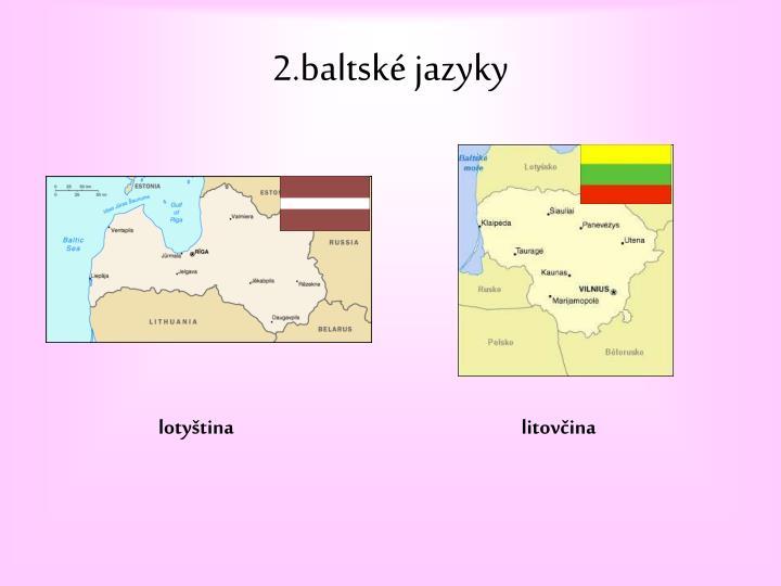 2.baltské jazyky