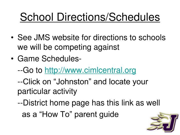 School Directions/Schedules