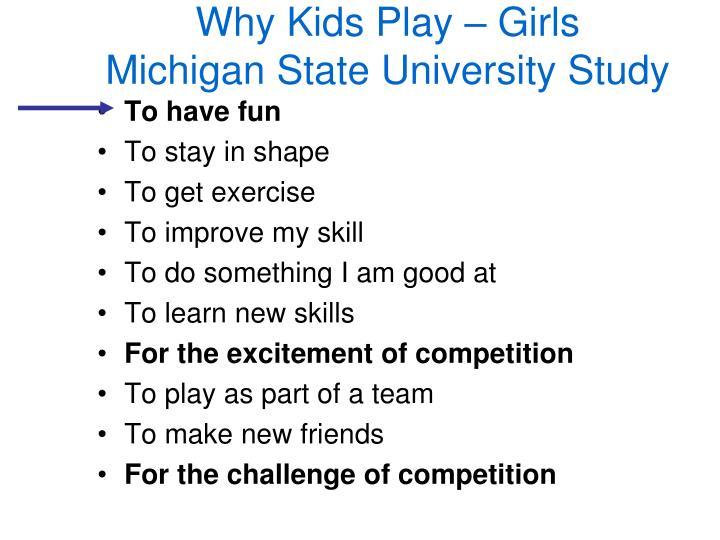 Why Kids Play – Girls
