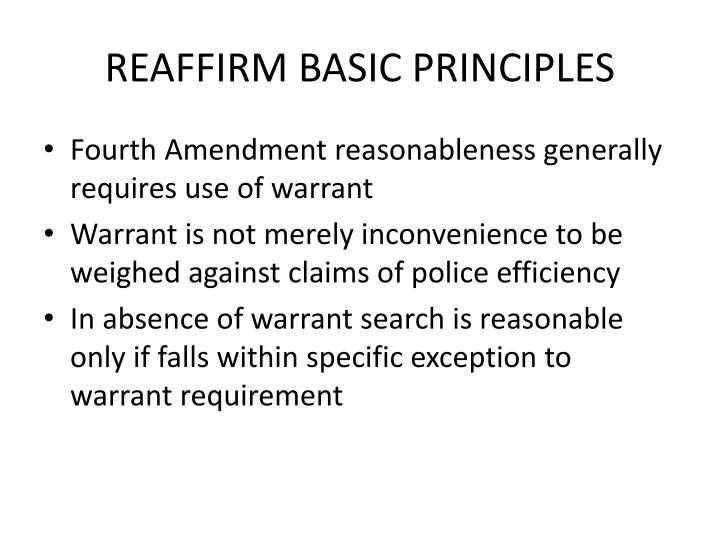 REAFFIRM BASIC PRINCIPLES