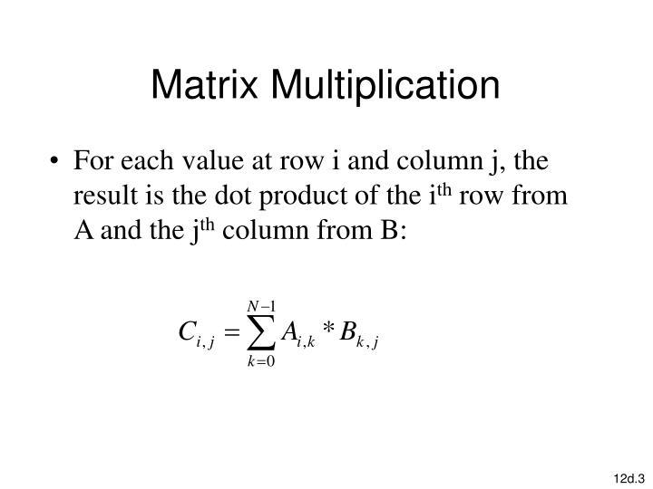 Matrix multiplication1