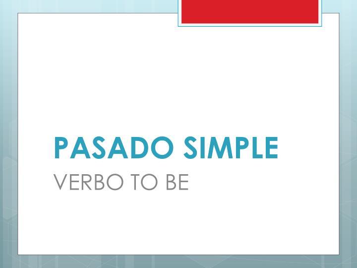 PASADO SIMPLE
