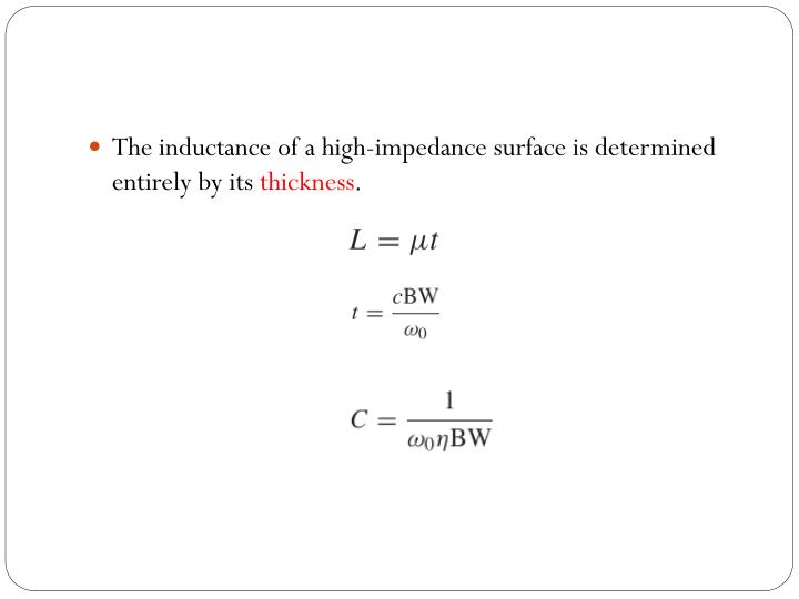 The inductance of a high-impedance surface is determined entirely by its