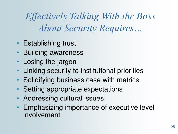 Effectively Talking With the Boss About Security Requires…