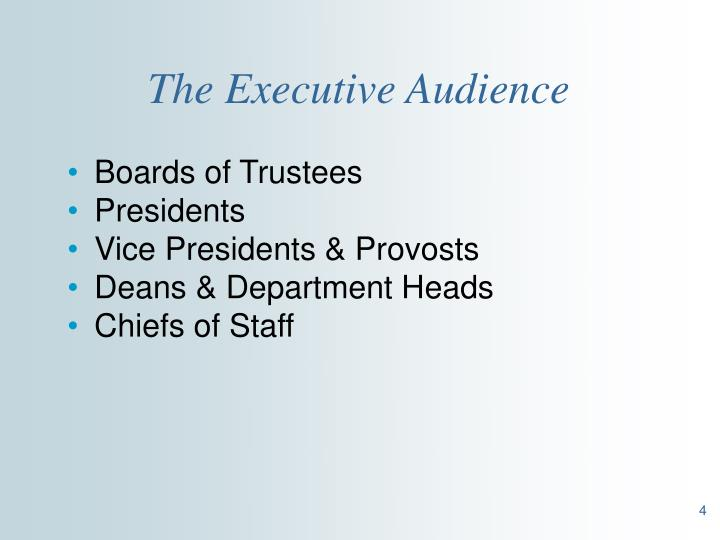 The Executive Audience