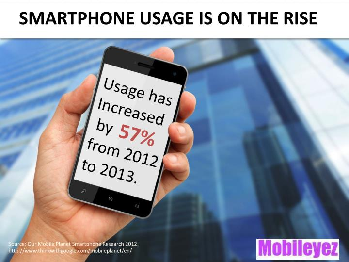 Smartphone usage is on the rise