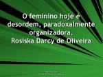 o feminino hoje desordem paradoxalmente organizadora rosiska darcy de oliveira