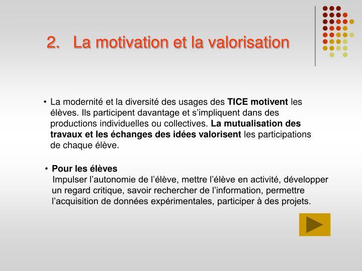 La motivation et la valorisation
